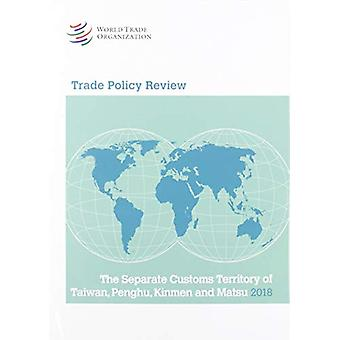 Trade Policy Review 2018 - Chinese Taipei by World Trade Organization
