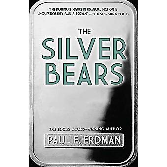 The Silver Bears by Paul Erdman - 9780486828121 Book