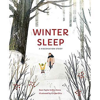 Winter Sleep - A Hibernation Story by Sean Taylor - 9780711242838 Book