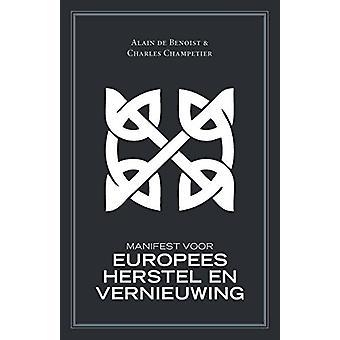 Manifest Voor Europees Herstel En Vernieuwing by Alain De Benoist - 9
