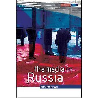 The Media in Russia by Anna Arutunyan - 9780335228898 Book