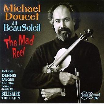 Michael Doucet & Beausoleil - Mad Reel & Belizaire the Cajun [CD] USA import