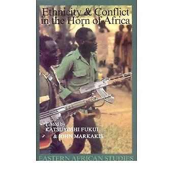 Ethnicity and Conflict in the Horn of Africa by Katsuyoshi Fukui - 97