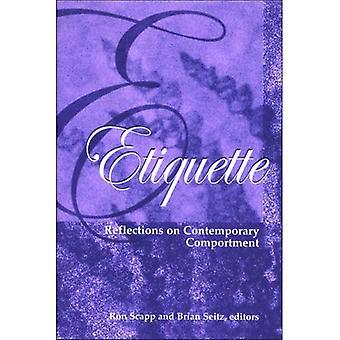 Etiquette: Reflection on Contemporary Comportment