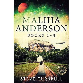 Maliha Anderson, Books 1-3 - Maliha Anderson