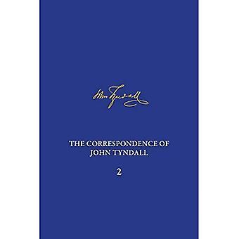 De correspondentie van John Tyndall, Deel 2: De correspondentie, september 1843-december 1849 (De correspondentie van John Tyndall)