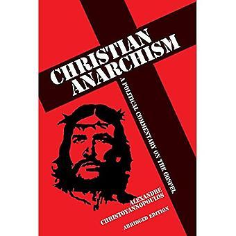 Kristen anarkisme: En politisk kommentar til evangeliet