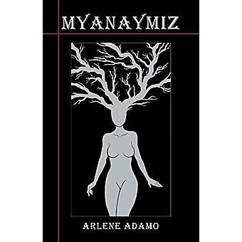 Myanaymiz by Arlene D Adamo - 9780981056234 Book
