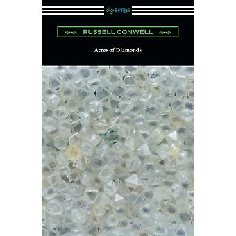 Acres of Diamonds (with a biography of the author by Robert Shackleto
