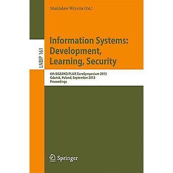 Tietojärjestelmät - Kehitys - Oppiminen - Turvallisuus - 6th SIGSAND/P