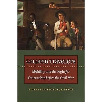 Farvede rejsende af Elizabeth Stordeur Pryor