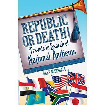 República o la muerte de Alex Marshall