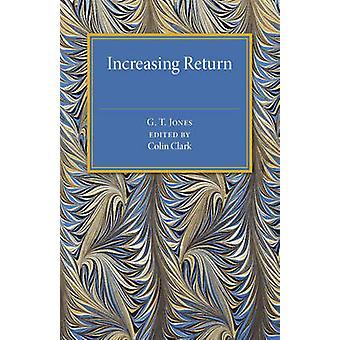 Increasing Return by Jones & G. T.