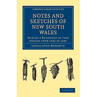 Notatki i szkice Nowej Południowej Walii: Podczas pobytu w tej kolonii w latach 1839-1844