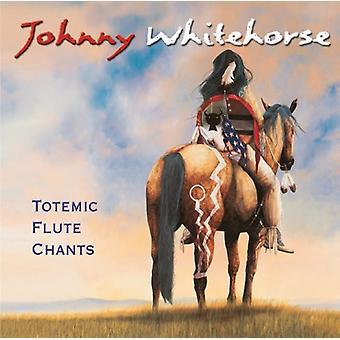 Johnny Whitehorse - Totemic Flute Chants [CD] USA import