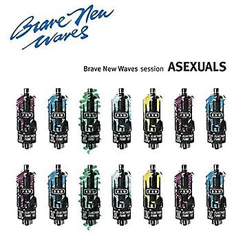 Asexuals - Brave New Waves Session [Vinyl] USA import