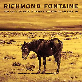 Richmond Fontaine - You Can't Go Back If There Is Nothing to Go Back [Vinyl] USA import