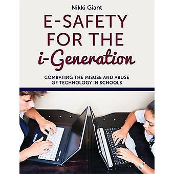 ESafety for the iGeneration by Nikki Giant