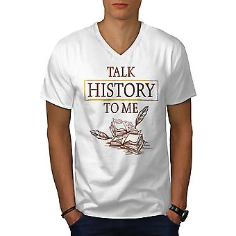 Talk History Men WhiteV-Neck T-Shirt | Wellcoda