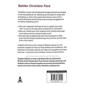 Battles Christians Face - Tackling Big Issues with Confidence by Vaugh