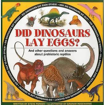 Dinosaures pondent des œufs? par Steve Parker - Graham Rosewarne - 97818614