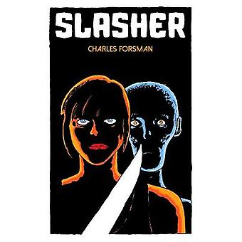 Slasher by Charles Forsman - 9781942801849 Book