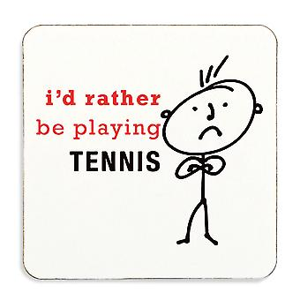 Mens I'd Rather Be Playing Tennis Coaster Cork Back