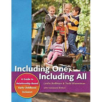 Inklusive en - inklusive alla - en Guide till relation-baserade tidiga Ch
