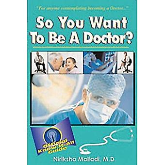 So You Want to Be a Doctor? (So You Want to Be...(Frederick Fell)) (So You Want to Be...(Frederick Fell))