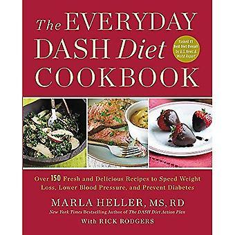 O livro de receitas dieta DASH todos os dias: Mais de 150 receitas frescas e deliciosas, a velocidade de perda de peso, pressão arterial mais baixa e prevenir a Diabetes