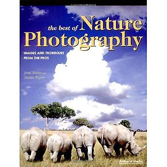 Best of Nature Photography: Images and Techniques from the Pros