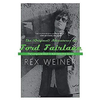 The (Original) Adventures of Ford Fairlane