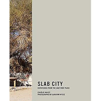 Slab stad: Verzendingen van de laatste vrije plaats (Slab stad)