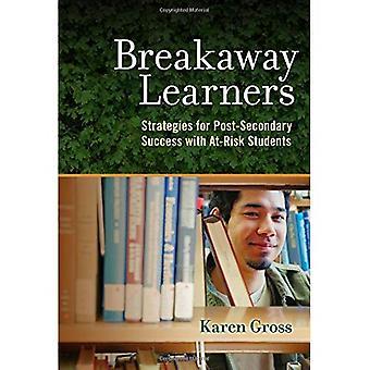 Abtrünnigen Lernenden: Erfolgsstrategien postsekundären mit gefährdete Schüler