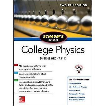 Schaums disposition av College fysik, tolfte upplagan