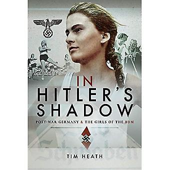 In Hitler's Shadow: Post-War Germany and the Girls of the BDM