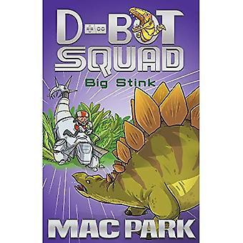 Big Stink: D-Bot Squad 4 (D-BOT SQUAD)