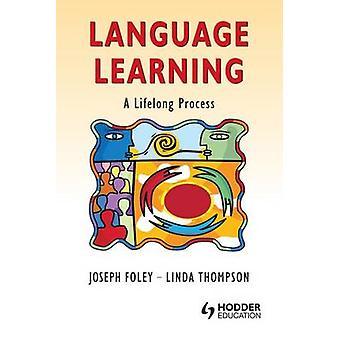 Sprachen lernen einen lebenslangen Prozess von Foley & Joseph