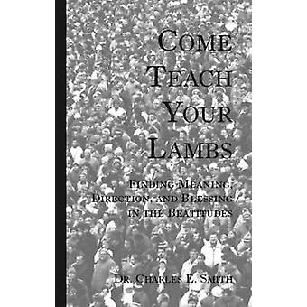 Venez apprendre votre agneaux par Smith & E. Charles