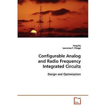 Konfigurierbare Analog und Radiofrequenz integrierte Schaltungen von Xu & Yang