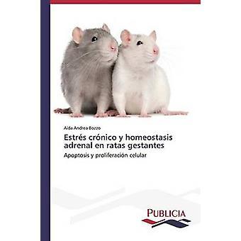 Estrs crnico y homeostas adrenal sv ratas gestantes av Bozzo Ada Andrea