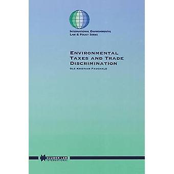 Impuestos ambientales y discriminación por Kristian Fauchald y Ole