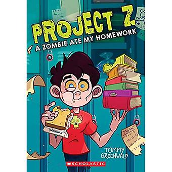 En zombie åt mina läxor (projekt Z #1) (Project Z)