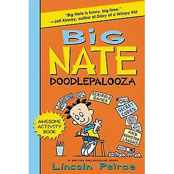 Big Nate Doodlepalooza by Lincoln Peirce - Lincoln Peirce - 978006234