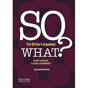 So What? - The Writer's Argument by Associate Director of Composition