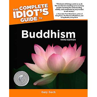 Complete Idiot's Guide to Buddhism by Gary Gach - 9781592579112 Book