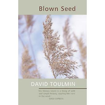 Blown Seed by David Toulmin - 9781904246183 Book