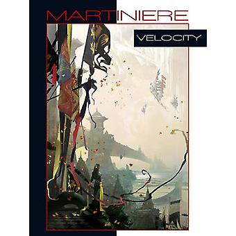 Velocity by Stephan Martiniere - 9781933492643 Book