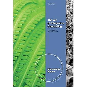 The Art of Integrative Counseling (International ed of 3rd Revised ed