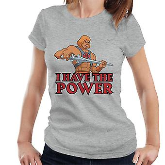 Masters Of The Universe I Have The Power He Man Women's T-Shirt